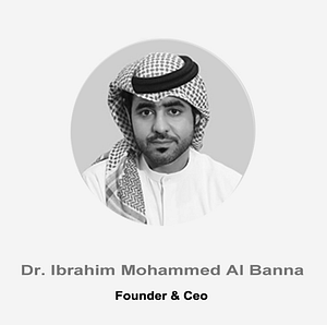Dr. Ibrahim Mohammed Al Banna _ Founder and CEO